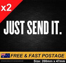 Just Send it Sticker Decal Vinyl JDM Ute Car 4x4 Funny Toyota Drift Nissan 4WD