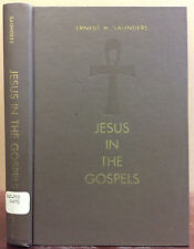 JESUS IN THE GOSPELS By Ernest W. Saunders - 1967, Catholic