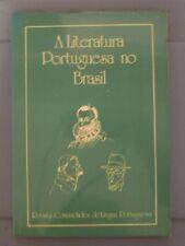 A Literatura Portuguesa no Brasil * 1983 * 92 pages * Revista de Cultura