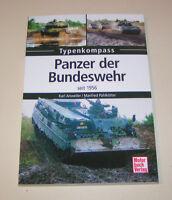 Panzer der Bundeswehr seit 1956 - TPz Fuchs, KPz Leopard 1 + 2 - Typenkompass