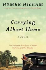 Carrying Albert Home : The Somewhat True Story of a Man, His Wife and Her...