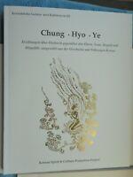 Chung Hyo Ye Korean Spirit & Culture promotion project 2009 Erzählungen Sagen
