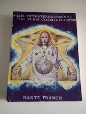 Los Extraterrestres y El Plan Cósmico, Dante Franch