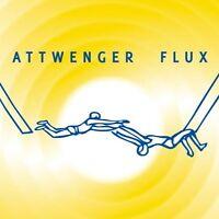 ATTWENGER - FLUX  CD NEU