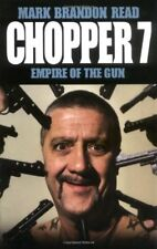 Chopper 7: Empire of the Gun By Mark Brandon Read