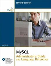 MySql Administrator's Guide and Language Reference (2nd Edition) by MySql Ab
