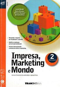 IMPRESA, MARKETING E MONDO 2 - Scuola Superiore - economia - Ragazzi