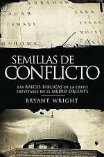 Semillas de conflicto: Las raíces bíblicas de la crisis inevitable en el Medio O