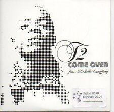 (401C) T2, Come Over ft Michelle Escoffery - DJ CD