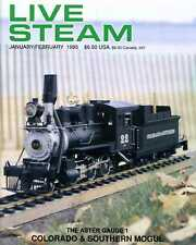 Live Steam V29 N 1 January/February 1995 Aster Gauge 1 Colorado & Southern Mogul