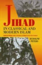 Jihad In Classical And Modern Islam: A Reader (Princeton Series on the Middle