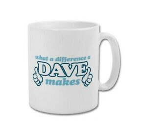 What A Difference A DAVE Makes Funny Present Gift Idea for Him Work Coffee Mug