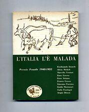 AA/VV # L'ITALIA L'È MALADA - PREMIO POZZALE 1948-1955 # Edizioni Avanti! 1955