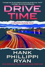 Drive Time: A Charlotte McNally Novel, Ryan, Hank Phillippi, 0765385066, Book, G