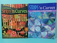 Strips N Curves Louisa L. Smith Strip Piecing 2 Softcover Quilting Book Lot