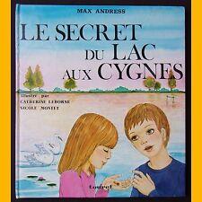 LE SECRET DU LAC AUX CYGNES Max Andress Catherine Leborne Nicole Montet 1978