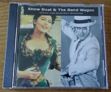 SHOW BOAT/ THE BAND WAGON : ORIGINAL MGM SOUNDTRACK RECORDINGS.
