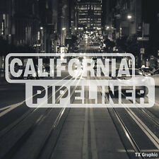 California Pipeliner Pipe Liner Decal Vinyl Oil Gas Pipeline Sticker