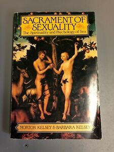 Sacrament of Sexuality: The Spirituality and Psych