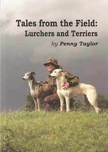 TAYLOR PENNY BOOK TALES FROM THE FIELD LURCHERS & TERRIERS paperback BARGAIN new