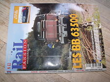 $$ Rail Passion N°63 BB63500 BB61000 Trouville Dives-Cabourg Re 482 CFF Cargo