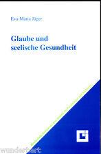 "Eva Maria Jäger - "" Glaube y mental SALUD "" (1997) - tb"