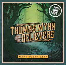 THOMAS/AND THE BELIEVERS WYNN - WADE WAIST DEEP   CD NEU