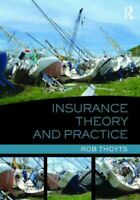 Insurance Theory and Practice, Paperback by Thoyts, Rob, Brand New, Free P&P ...