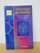 NUMEROLOGIE DES NOMS -LAUENCE BLYTH -EDITIONS CHANTECLER