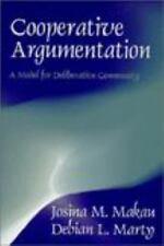 Cooperative Argumentation : A Model for Deliberative Community by Debian L. Mart