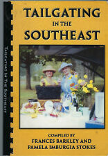 TAILGATING IN THE SOUTHEAST 2000 SE UNIV ALUMS COOK BOOK by F BARKLEY & P STOKES