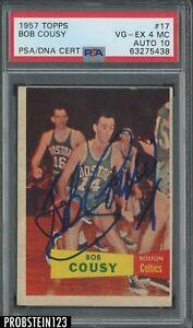 Bob Cousy HOF Signed 1957 Topps #17 RC Rookie PSA 4 (MC) PSA/DNA 10 AUTO