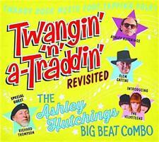 The Ashley Hutchings Big Beat Combo - Twangin' 'N' A-Traddin' Revisited (NEW CD)