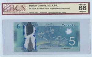 2013 BCS Graded GEM UNC 66 $5.00 Macklem-Poloz REPLACEMENT Note
