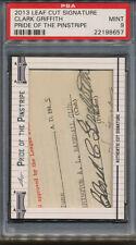 2013 Leaf Cut Signature Pride Clark Griffith PSA/DNA Certified Auto MINT 9 *8657