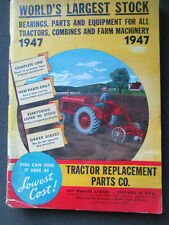 ORIGINAL 1947 TRACTOR REPLACEMENT PARTS CO.  TRACTORS, COMBINES & FARM MACHINERY
