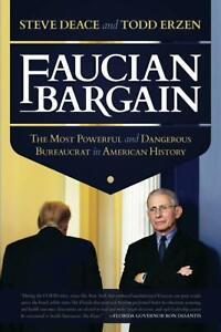 Faucian Bargain by Steve Deace (Paperback – March 26, 2021)