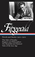 F. Scott Fitzgerald: Novels and Stories 1920-1922: This Side of Paradise / Fl…