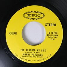 Country 45 Johnny Paycheck - Vous Touched My Life / SHE'S ALL I GOT sur Epic
