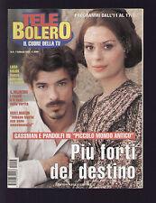 TELE BOLERO 6/2001 ALESSANDRO GASSMAN CLAUDIA PANDOLFI XUXA MENEGHEL ANDERE