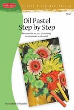 Artist's Library: Oil Pastel Step by Step : Discover the Secrets to Creating...