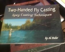 Double Hand Fly Casting Book by Al buhr