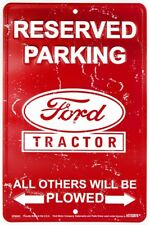 "Ford Tractor Reserved Parking Plowed 8"" x 12"" Metal Sign Embossed Plaque Decor"