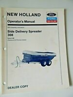 New Holland Side Delivery Spreader 308 Operator's Manual Issue 4-89 Dealer Copy