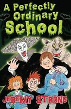 A Perfectly Ordinary School, Good Condition Book, Strong, Jeremy, ISBN 978178112
