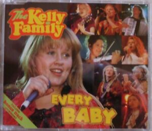The Kelly Family * CD * Every Baby * Fat Man * Like A Queen