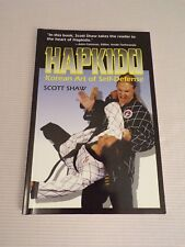 Hapkido : Korean Art of Self-Defense by Scott Shaw (1996, Paperback)