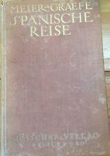 Spanische Reise by Julius Meier-Graefe 1910