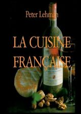 La cuisine francaise by Lehman, Peter  New 9783746093901 Fast Free Shipping,,