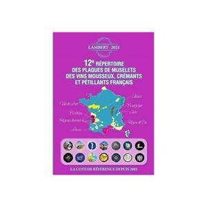 12 eme Repertoire des Plaques de Muselets Vins mousseux Catalogue LAMBERT 2021